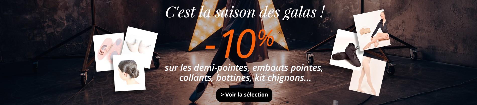 C'est la saison des galas, -10% sur les demi-pointes, embouts pointes, collants, bottines, kit chignons...